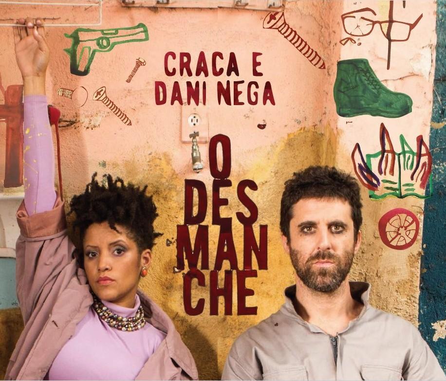 Trilha das Artes, 30/06/2018 - Dani Nega e Craca Beat