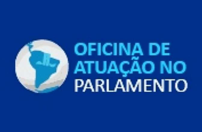 Oficina de Atuação no Parlamento 2014