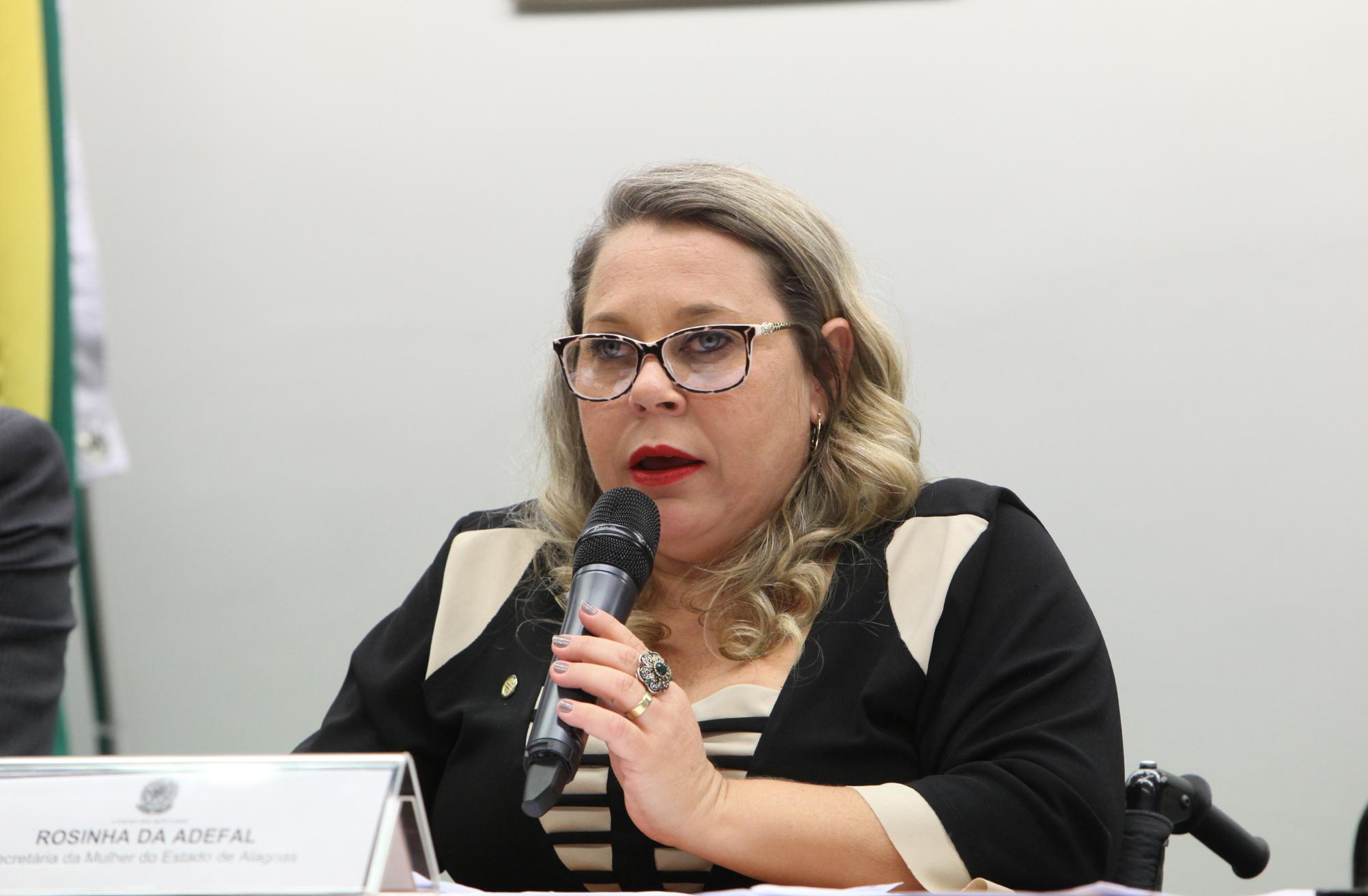 Audiência conjunta da Comissão de Defesa dos Direitos das Pessoas com Deficiência (CPD) e Secretaria da Mulher para discutir sobre mulheres com deficiência como resultado de violência. Secretária da Mulher do Estado de Alagoas, Rosinha da Adefal
