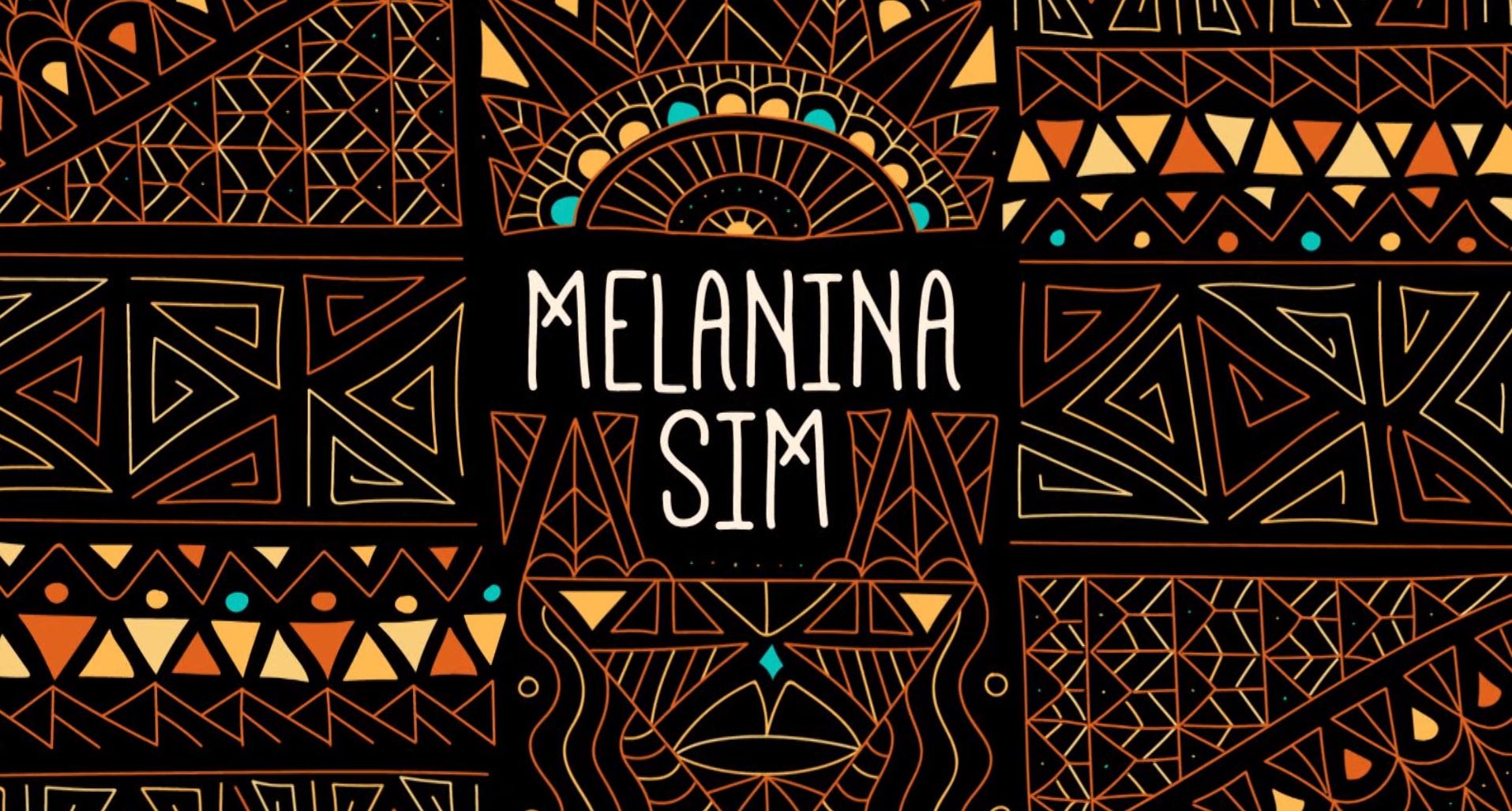 Melanina Sim