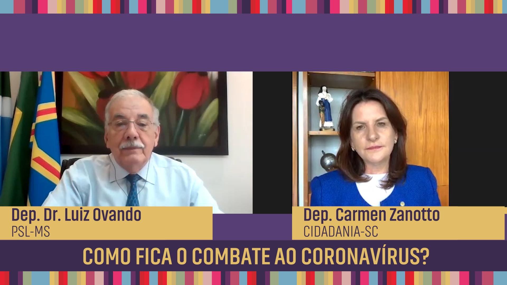 Como fica o combate ao coronavírus?