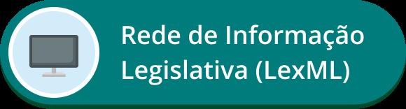Rede de informação legislativa (LEXML)